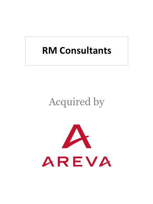 Areva acquires RM Consultants