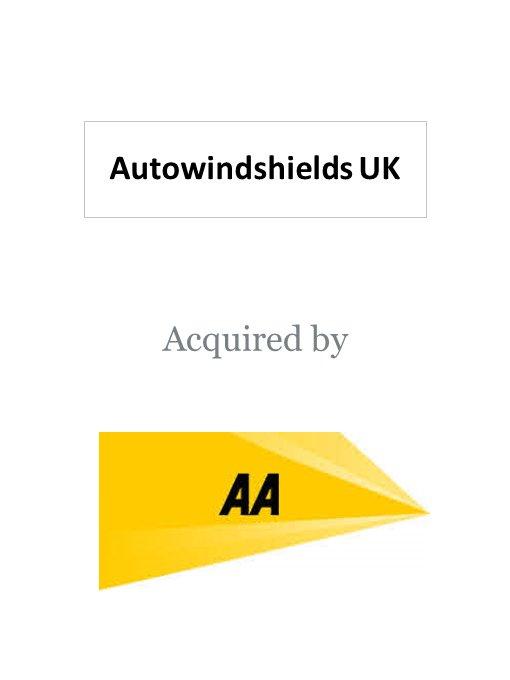 The Automobile Association (AA) acquires AutoWindshields UK