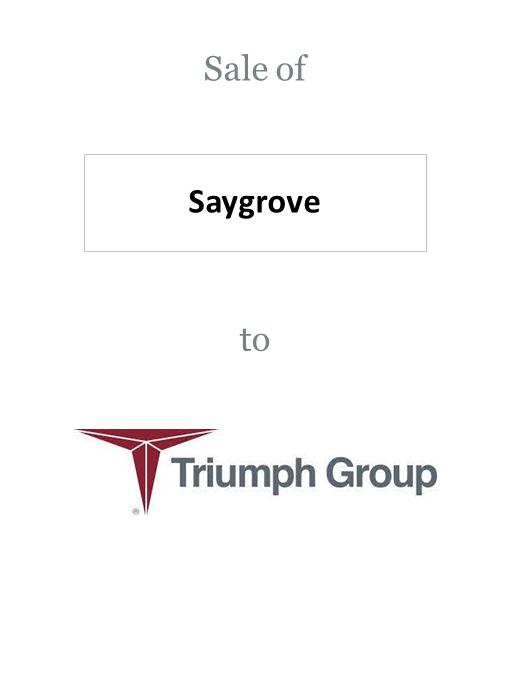 Saygrove sold to Triumph Group
