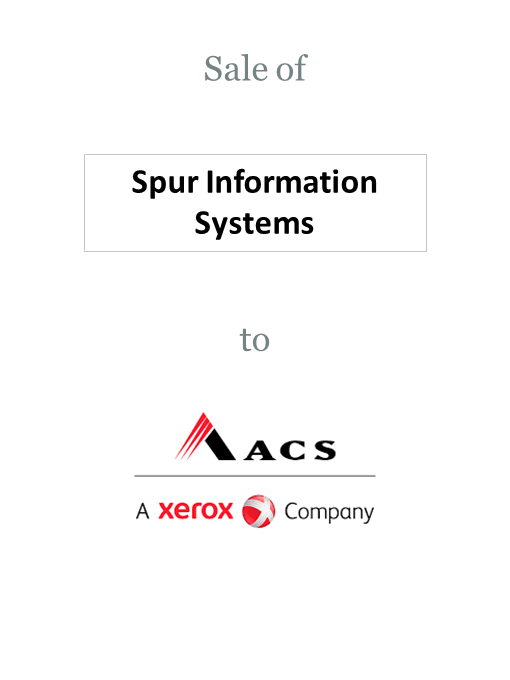 Spur Information Solutions sold to ACS, a Xerox Company