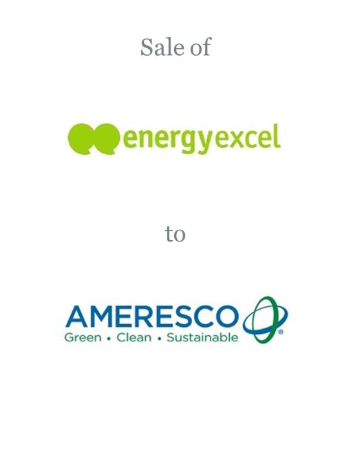 Energyexcel LLP sold to Ameresco Inc