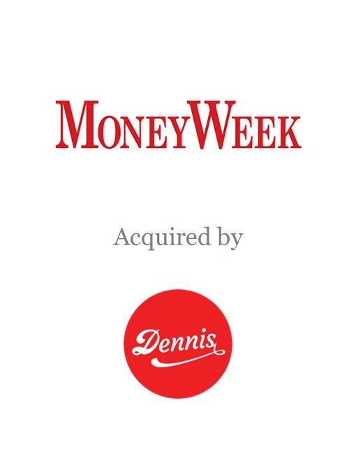 Dennis acquires Moneyweek