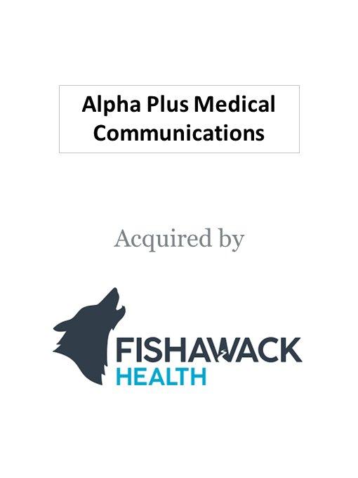 Fishawack acquires Alpha-Plus Medical Communications