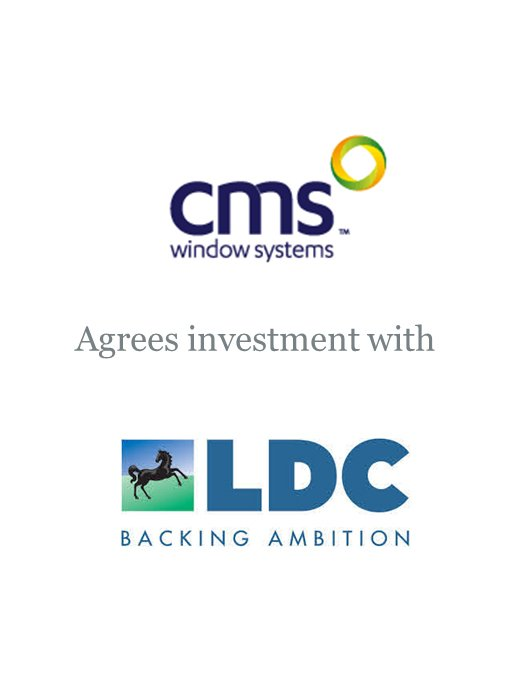 CMS Window Systems agrees investment deal with LDC